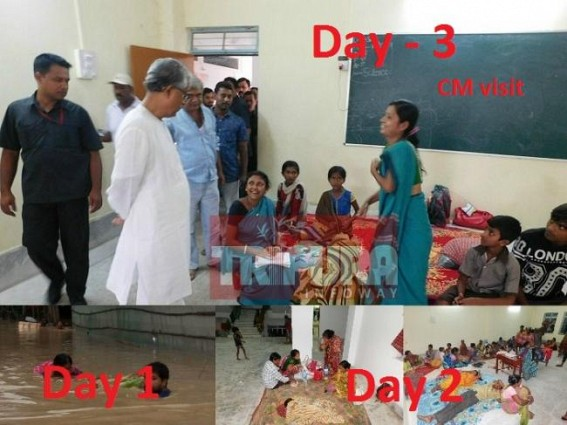 Lack of preparedness fueled flood tension at Agartala : CM's visit on 3rd day seems a 'staged' relief camp !