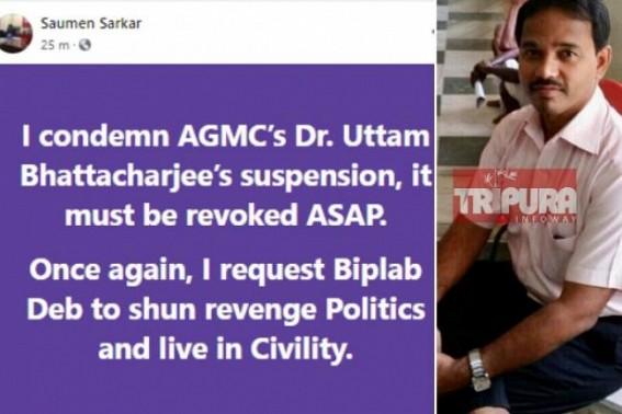 TIWN Editor condemns Dr. Uttam Bhattacharjee's illegal suspension, asks CM Biplab Deb to stop 'Revenge Politics'