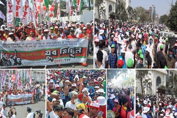 Left Wings' Massive Protest flooded Capital City Agartala in Protest against Unemployment, Terminations, Deprivation to MGNREGA, Social Pensions : Missed Call Jobs, 50,000 Govt Jobs, 7th Pay Commission's Fake Promises turning Major Poll Issues